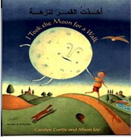 I Took the Moon for a Walk (Turkish-English)