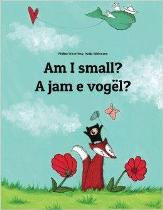Am I small? (Albanian-English)