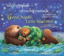 Good Night, Little Sea Otter (Burmese-English)