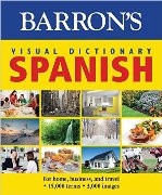 Barron's Visual Dictionary (Spanish-English)