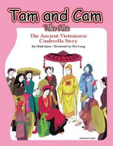 Tam and Cam: The Ancient Vietnamese Cinderella Story (Vietnamese-English)