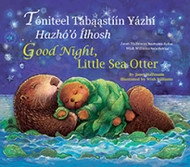 Good Night, Little Sea Otter (Navajo-English)