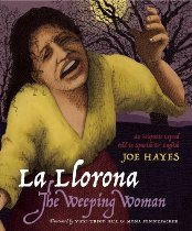 The Weeping Woman / La Llorona (Spanish-English)