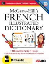 McGraw-Hill's French Illustrated Dictionary with CD (French-English)