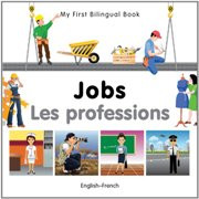 My First Bilingual Book - Jobs (French-English)