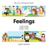 My First Bilingual Book - Feelings (Japanese-English)