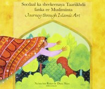 Journey Through Islamic Art (Somali-English)