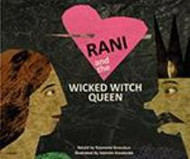 Rani and the Wicked Witch Queen (Hungarian-English)