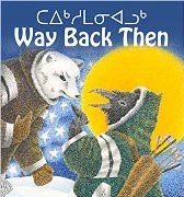 Way Back Then (Inuktituk-English)