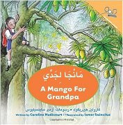 A Mango for Grandpa (Arabic-English)