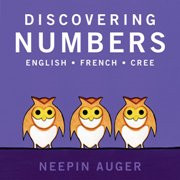 Discovering Numbers (Cree-English-French)