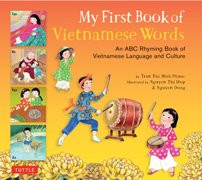 My First Book of Vietnamese Words: An ABC Rhyming Book of Vietnamese Language and Culture (Vietnamese-English)