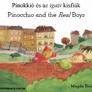 Pinocchio and the Real Boys (Hungarian-English)