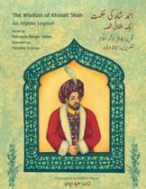 The Wisdom of Ahmad Shah: An Afghan Legend (Urdu-English)