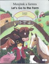 Let's Go to the Farm (Hungarian-English)