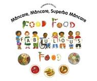 Food, Food, Fabulous Food (Romanian-English)