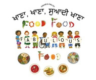 Food, Food, Fabulous Food (Punjabi-English)