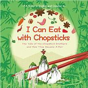 I Can Eat with Chopsticks: The Tale of the Chopstick Brothers and How They Became a Pair