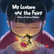 My Lantern and the Fairy: A Story of Light and Kindness (Chinese_simplified-English)