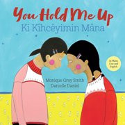 You Hold Me Up (Cree-English)