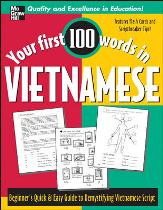 Your First 100 Words in Vietnamese (Vietnamese-English)