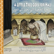 A Little Tree Goes for Hajj (Arabic-English)