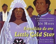 Little Gold Star: A Cinderella Cuento (Spanish-English)