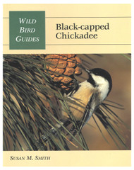 Stackpole Books Wild Bird Guides Black Capped Chickadee