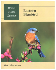 Stackpole Books Wild Bird Guides Bluebirds Eastern