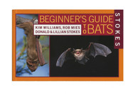 Stokes Beginning Guide to Bats