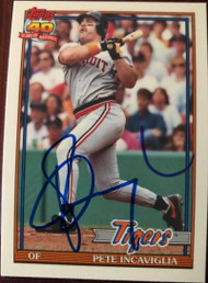 Pete Incaviglia Autographed 1991 Topps Traded Tiffany #57T