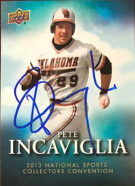 Pete Incaviglia Autographed 2013 Upper Deck National Convention #14