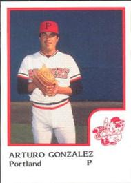 1986 Pro Set #6 Arturo Gonzalez NM-MT Portland Beavers