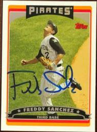 Freddy Sanchez Autographed 2006 Topps #509