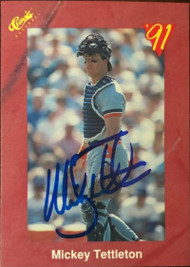Mickey Tettleton Autographed 1991 Classic II #T62