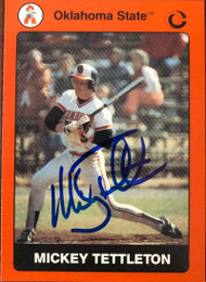 Mickey Tettleton Autographed 1991 Collegiate Collection Oklahoma State #77