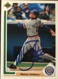 Mickey Tettleton Autographed 1991 Upper Deck #729