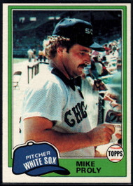 1981 Topps #83 Mike Proly VG Chicago White Sox