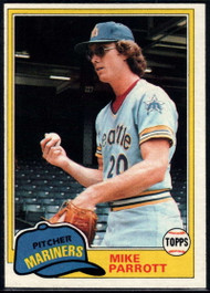 1981 Topps #187 Mike Parrott VG Seattle Mariners