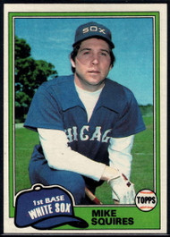 1981 Topps #292 Mike Squires VG Chicago White Sox
