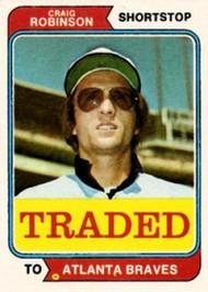 1974 Topps Traded #23T Craig Robinson VG Atlanta Braves
