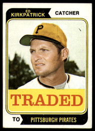 1974 Topps Traded #262T Ed Kirkpatrick VG Pittsburgh Pirates