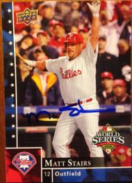 Matt Stairs Autographed 2008 Upper Deck Philadelphia Phillies World Series Champions #PP-18