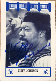 Cliff Johnson Autographed 1992 Wiz Yankees of the 70's #82