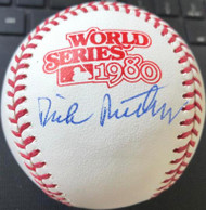 Dick Ruthven Autographed 1980 World Series Baseball