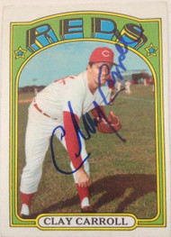 Clay Carroll Autographed 1972 Topps #311