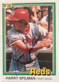 Harry Spilman Autographed 1981 Donruss #304