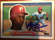 Milt Thompson Autographed 1988 Topps Big #2