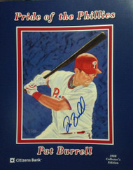 Pat Burrell Autographed Pride of the Phillies SGA Print