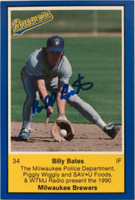 Billy Bates Autographed 1990 Brewers Police VERY TOUGH SIGNATURE